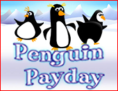 Penguin Payday